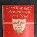 Revistas de música: PIANO CURSO. MODERN COURS FOR THE PIANO JOHN THOMPSON'S. SEGUNDO CURSO (A.1937). Lote 126603623