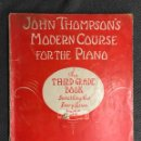 Revistas de música: PIANO CURSO TERCERO. MODERN COURSE FOR THE PIANO JOHN TOMPSON'S (A.1938). Lote 126603671