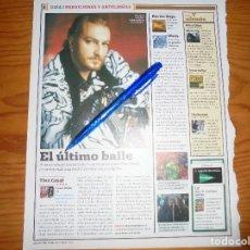 Magazines de musique: RECORTE PRENSA : TINO CASAL. EL ULTIMO BAILE . ROLLING STONE, NOVMBRE 2006. Lote 126801151