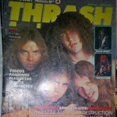 Revistas de música: THRASH METAL 1988 Nº 4 ESTADO OPTIMO RAJA TRASERA SIN RECORTES SI TIENE POSTER CON ALGUN RECORTE LAT. Lote 128689147