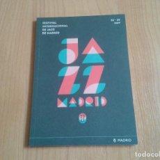 Revistas de música: REVISTA LIBRETO - PROGRAMACIÓN - FESTIVAL INTERNACIONAL DE JAZZ - MADRID, 2017 - COLLECTIVE. Lote 130413498
