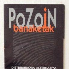 Revistas de música: POZOIN BANAKETAK KATALOGOA DISTRIBUIDORA ALTERNATIVA 95 / 96. Lote 132523590