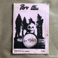Revistas de música: PERE UBU, CUADERNOS DE MÚSICA N°1 (1980, BCN). HISTÓRICO FANZINE ORIGINAL, THE RESIDENTS, ANGE,GILLI. Lote 132572742