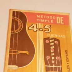 Revistas de música: MÉTODO TIMPLE DE 4-5 CUERDAS. FCO. SARMIENTO ROJAS. EN INGLÉS Y ESPAÑOL. 2ª ED. 1969. INF. 18 FOTOS. Lote 132945518