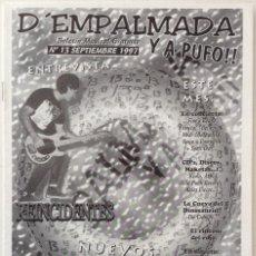 Revistas de música: D'EMPALMADA Y A PUFO!! NUMERO 13 1997 ENTREVISTA REINCIDENTES CONCIERTOS PUNK SKA ROCK. Lote 133059874