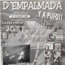 Revistas de música: D'EMPALMADA Y A PUFO!! NUMERO 19 1998 ENTREVISTA JOXE RIPIAU CONCIERTOS PUNK SKA ROCK. Lote 133170542