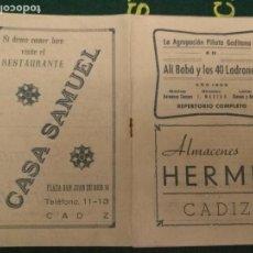 Revistas de música: CADIZ CARNAVAL FIESTAS TIPICAS 1953 LIBRETO AGRUPACION GADITANA ALI BABA Y LOS 40 LADRONES COPLETO . Lote 133345694