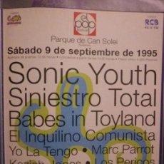 Revistas de música: CARTEL EL POP FESTIVAL 1995 - SACADO DE REVISTA A4 SONIC YOUTH SINIESTRO TOTAL EL INQUILINO COMUNIST. Lote 134116846
