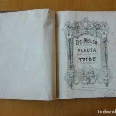 Revistas de música: GRAN MÉTODO COMPLETO DE FLAUTA ADOPTADO POR EL CONSERVATORIO POR TOULOU. LEMOINE & FILS CA 1895. Lote 136439102