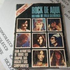 Revistas de música: VIBRACIONES EXTRA - ROCK DE AQUI - HISTORIA DEL ROLLO CELTIBERICO. Lote 139810662