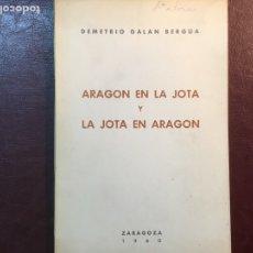 Riviste di musica: ARAGÓN EN LA JOTA Y LA JOTA EN ARAGÓN, ZARAGOZA 1960, PRIMERA EDICIÓN. Lote 140162556