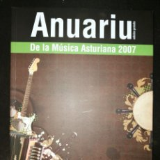 Revistas de música: ANUARIU DE LA MUSICA ASTURIANA 2007 (DISCOS L'AGUAÑAZ). Lote 142149898