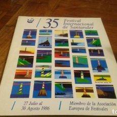 Revistas de música: 35 FESTIVAL INTERNACIONAL DE SANTANDER 1986. Lote 143092306