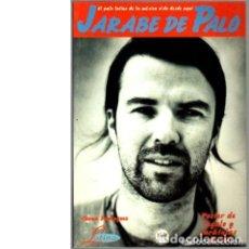 Revistas de música: JARABE DE PALO. EL PALO LATINO DE LA MÚSICA OÍDO DESDE AQUÍ. Lote 215617892