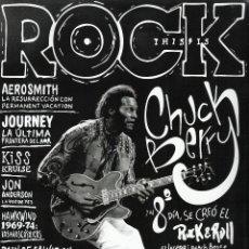 Revistas de música: THIS IS ROCK CHUCK BERRY AEROSMITH KISS YES HAWKIND + RUTA 66 ENTREV HIJO CHUCK BERRY NUEVAS. Lote 144321990