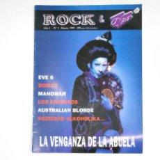 Revistas de música: REVISTA ROCK & TIPO Nº 1. AÑO 1. MARZO 1999. BOIKOT. MANOWAR. SOZIEDAD ALKOHOLIKA. TDKR13. Lote 145159602
