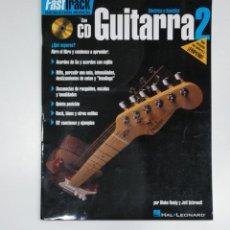 Riviste di musica: FAST TRACK. INSTRUCCION MUSICAL CON CD. GUITARRA 2 ELECTRICA O ACUSTICA. HAL LEONARD. TDKR42. Lote 145163782