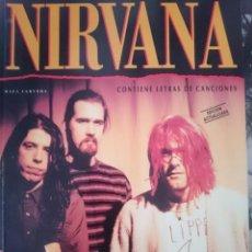Revistas de música: NIRVANA -- INCLUYE LETRAS DE CANCIONES -LIBRO ORIGINAL AÑOS 90. Lote 147309354