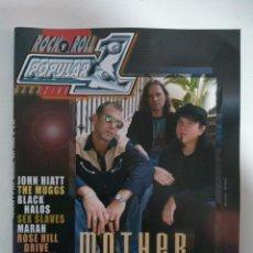 Revistas de música: POPULAR 1 Nº385: MOTHER SUPERIOR, JOHN HIATT, THE MUGGS, SEX SLAVES, ROSE HILL DRIVE (IMPECABLE). Lote 147483898