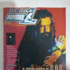 Revistas de música: POPULAR 1 Nº 365: ROB ZOMBIE, BRIDES OF DESTRUCTION, DIAMANDA GALAS, TESLA, PINK SNOW (IMPECABLE). Lote 147485154