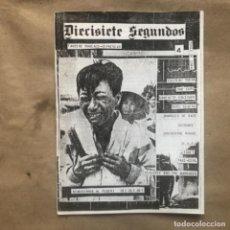 Revistas de música: DIECISIETE SEGUNDOS N°4 (BARCELONA, 1984). HISTÓRICO FANZINE MUSICAL: GABINETE CALIGARI, PVP, THE CU. Lote 147881162