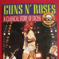 Revistas de música: GUNS N´ ROSES - A CLASSICAL STORY OF EXCESS - COLECCION IMAGENES DE ROCK - Nº 45.. Lote 149850978