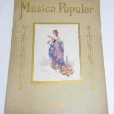 Revistas de música: MUSICA POPULAR, ALBUM XIII HOMENAJE A JUAN SUÑE. CON 13 PARTITURAS DE CUPLETS, CHOTIS, TANGOS Y UNA . Lote 151090802