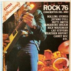 Revistas de música: EXTRA VIBRACIONES. ROCK 76. CONCIERTOS DEL AÑO. REVISTA DE ROCK. . Lote 152609478