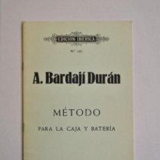 Revistas de música: MÉTODO PARA LA CAJA Y BATERÍA .- BARDAJÍ DURÁN. Lote 158613726