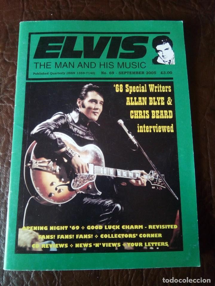 REVISTA ELVIS THE MAN AND HIS MUSIC N°69 2005 (Música - Revistas, Manuales y Cursos)