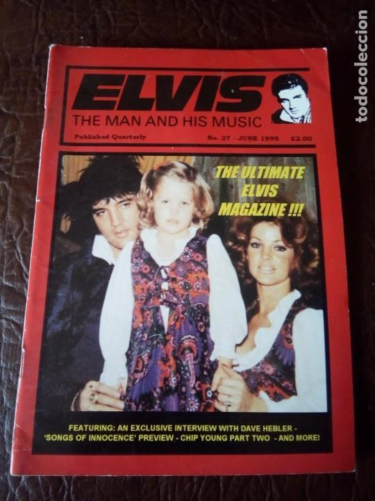 REVISTA ELVIS THE MAN AND HIS MUSIC N°27 1995 (Música - Revistas, Manuales y Cursos)