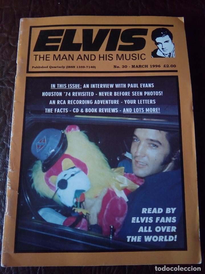 REVISTA ELVIS THE MAN AND HIS MUSIC N°30 1996 (Música - Revistas, Manuales y Cursos)