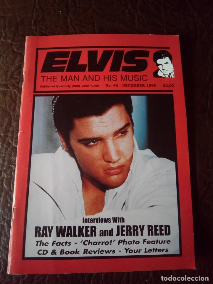 REVISTA ELVIS THE MAN AND HIS MUSIC N°46 1999 (Música - Revistas, Manuales y Cursos)