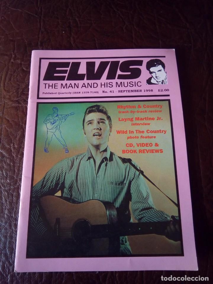 REVISTA ELVIS THE MAN AND HIS MUSIC N°41 1998 (Música - Revistas, Manuales y Cursos)