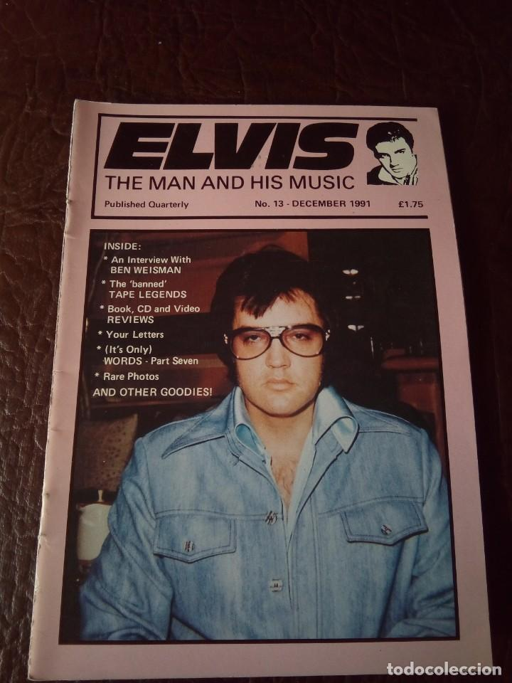 REVISTA ELVIS THE MAN AND HIS MUSIC N°13 1991 (Música - Revistas, Manuales y Cursos)