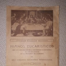Revistas de música: HIMNOS DE LA PROCESION DE CLAUSURA DEL XXII CONGRESO EUCARÍSTICO INTERNACIONAL 1911 MADRID. Lote 160309330