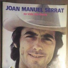 Revistas de música: COLECCIONABLE Nº 6 REVISTA TOP . SERRAT. SU VIDA, SUS DISCOS. Lote 160676010