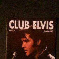 Revistas de música - REVISTA CLUB ELVIS Nº 17-ELVIS PRESLEY - 161405674