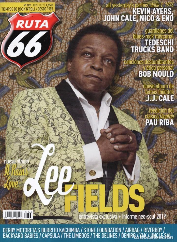 RUTA 66 N. 369 ABRIL 2019 - EN PORTADA: LEE FIELDS (NUEVA) (Música - Revistas, Manuales y Cursos)