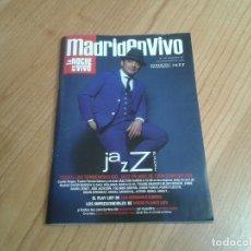 Revistas de música: MADRID EN VIVO -- Nº 102 -- NOVIEMBRE 2018 -- TENDENCIAS JAZZ, ASTRID JONES, PEDRO CÓRDOBA, VERSILIA. Lote 164813202