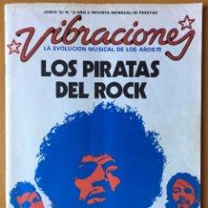 Revistas de música: REVISTA VIBRACIONES NÚM. 9 JUNIO 75 LOS PIRATAS DEL ROCK. Lote 166622864