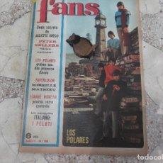 Magazines de musique: FANS Nº 86, 1967 POSTER MIREILLE MATHIEU, LOS POLARES,JULIETTE GRECO,JEANNE MOREAU,PELATI,. Lote 171404025