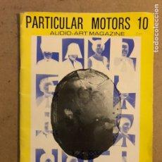 Magazines de musique: PARTICULAR MOTORS N° 10 (ZARAGOZA 1986). ANUARIO DEL SINDICATO DE TRABAJOS IMAGINARIOS. FANZINE. Lote 171837322