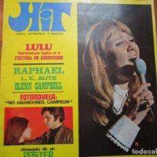 Revistas de música: REVISTA HIT Nº 5 // LULU // RAPHAEL // // CONTIENE EL POSTER VER FOTOS . Lote 172398754
