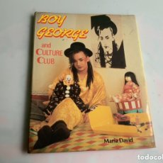 Revistas de música: BOY GEORGE AND CULTURE CLUB / MARIA DAVID - EDICION EN INGLES , TAPA DURA CON SOBRECUBIERTA. Lote 173925540