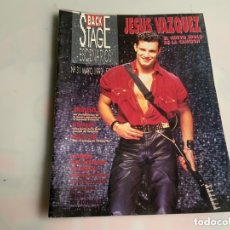 Revistas de música: BACK STAGE ESCENARIOS Nº 31 MAYO 1993 JESUS VAZQUEZ EL NUEVO IDOLO DE LA CANCION. Lote 173927583
