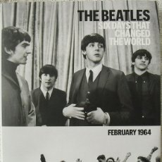Revistas de música: LIBRO FOTOGRÁFICO ''THE BEATLES. SIX DAYS THAT CHANGED THE WORLD. FEBRUARY 1964'' (2014). Lote 174346542