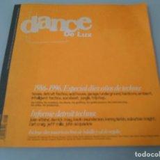 Revistas de música: X- REVISTA DANCE DE LUX 1986 - 1996,ESPECIAL DIEZ AÑOS DE TECHNOC -´MUY ILUSTRADA. Lote 174614603