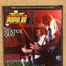 Revistas de música: POPULAR 1 N° 97 (JULIO '81). POSTER STATUS QUO, CONCIERTO PRIMAVERA ROCK MADRID (ALASKA Y. Lote 175146094