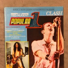 Revistas de música: POPULAR 1 N° 96 (JUNIO '81). THE CLASH, POSTER TED NUGENT, BRUCE SPRINGSTEEN, ERIC CLAPTON, RAMONCIN. Lote 175328163
